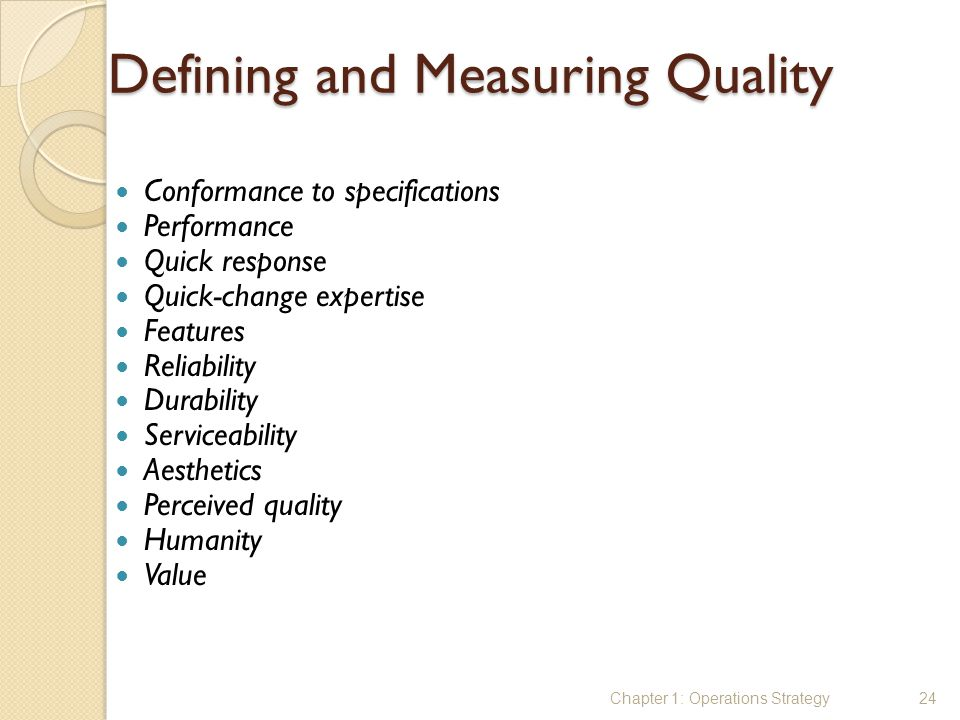 Defining and Measuring Quality