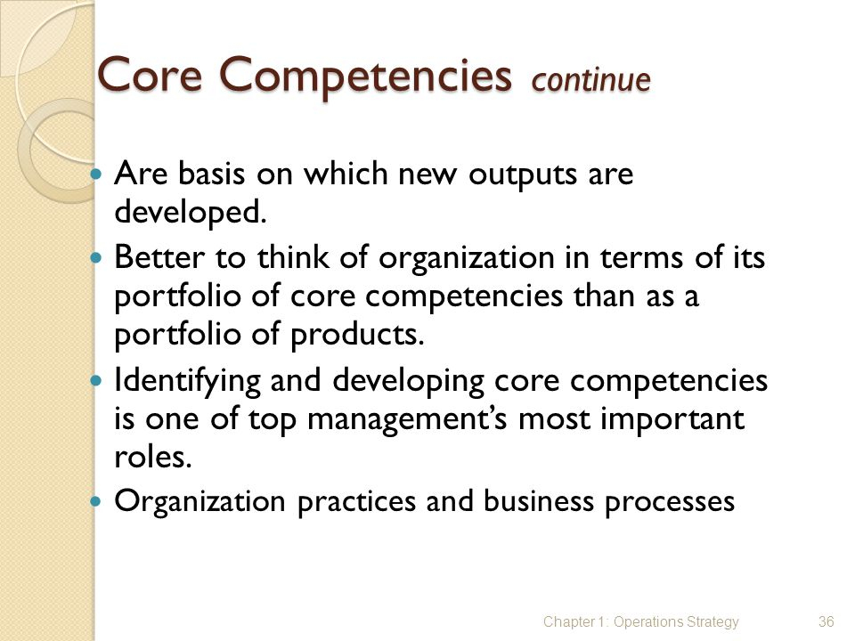 Core Competencies continue