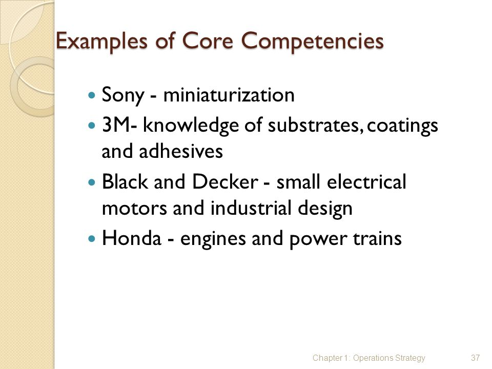 core competencies of sony Much has been written about the benefits of identifying and leveraging an organization's core competencies to gain competitive advantage but are organizations.