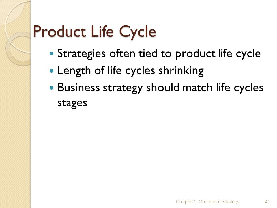 Product Life Cycle Strategies often tied to product life cycle