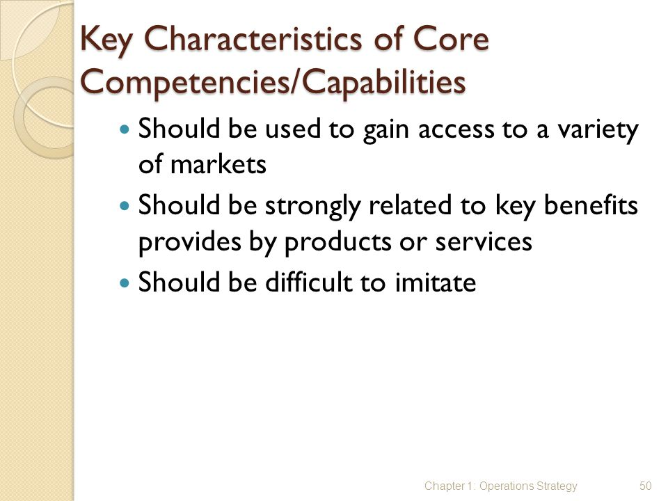Key Characteristics of Core Competencies/Capabilities