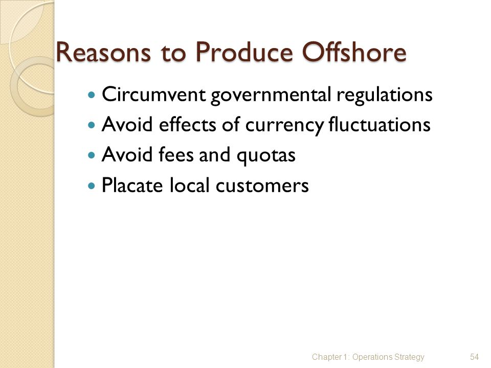 Reasons to Produce Offshore