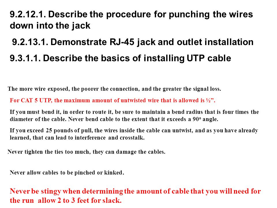 9.2.13.1. Demonstrate RJ-45 jack and outlet installation