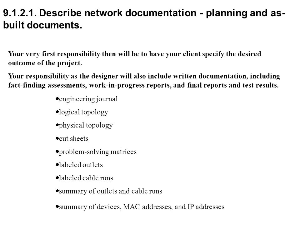 9.1.2.1. Describe network documentation - planning and as- built documents.