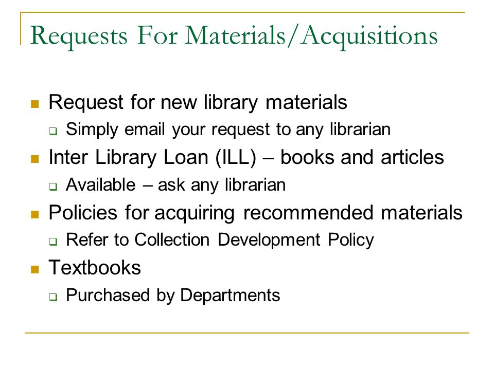 Requests For Materials/Acquisitions