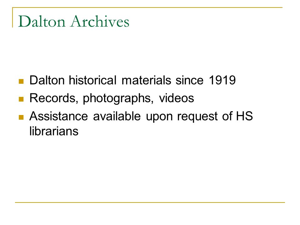 Dalton Archives Dalton historical materials since 1919