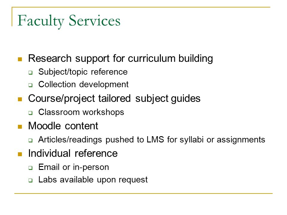 Faculty Services Research support for curriculum building