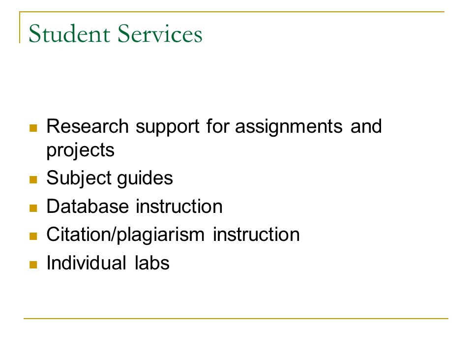 Student Services Research support for assignments and projects