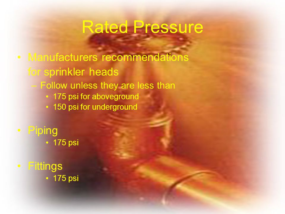 Rated Pressure Manufacturers recommendations for sprinkler heads