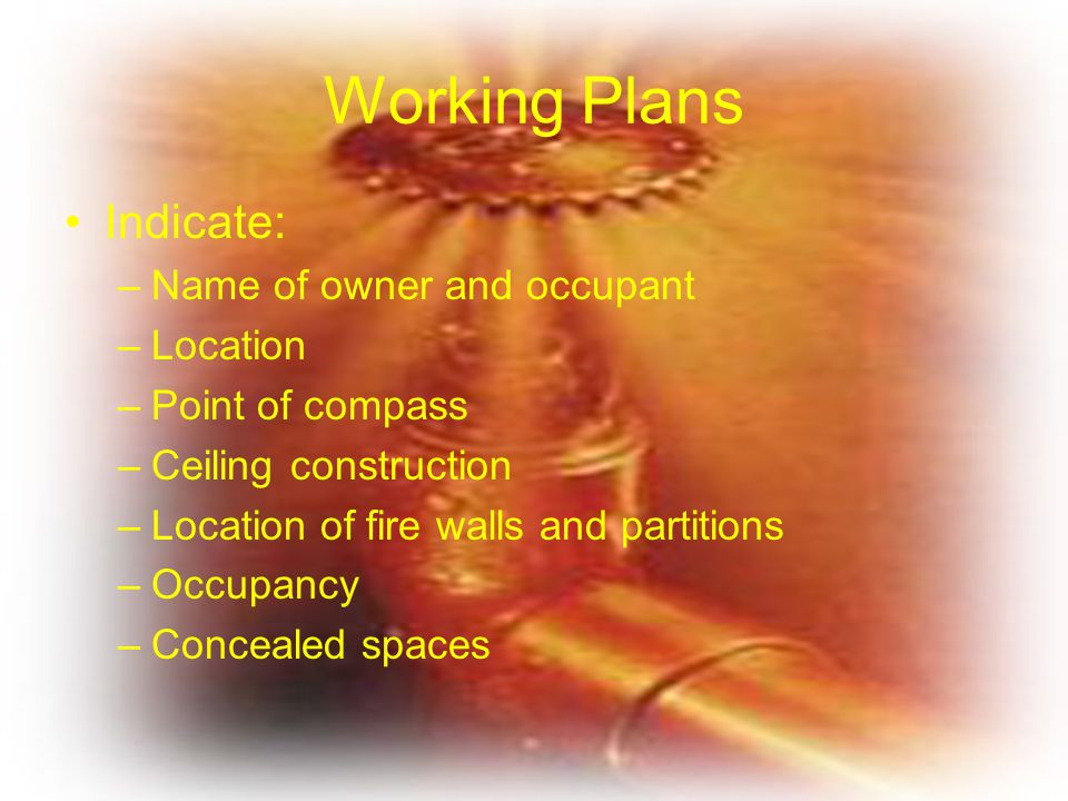 Working Plans Indicate: Name of owner and occupant Location