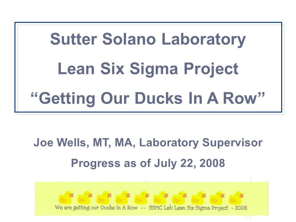 Sutter Solano Laboratory Lean Six Sigma Project