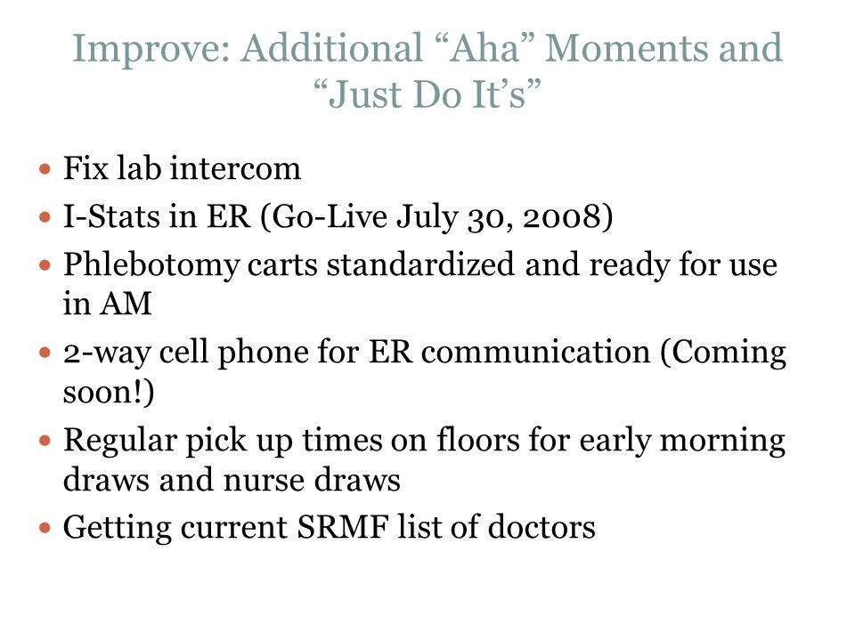 Improve: Additional Aha Moments and Just Do It's