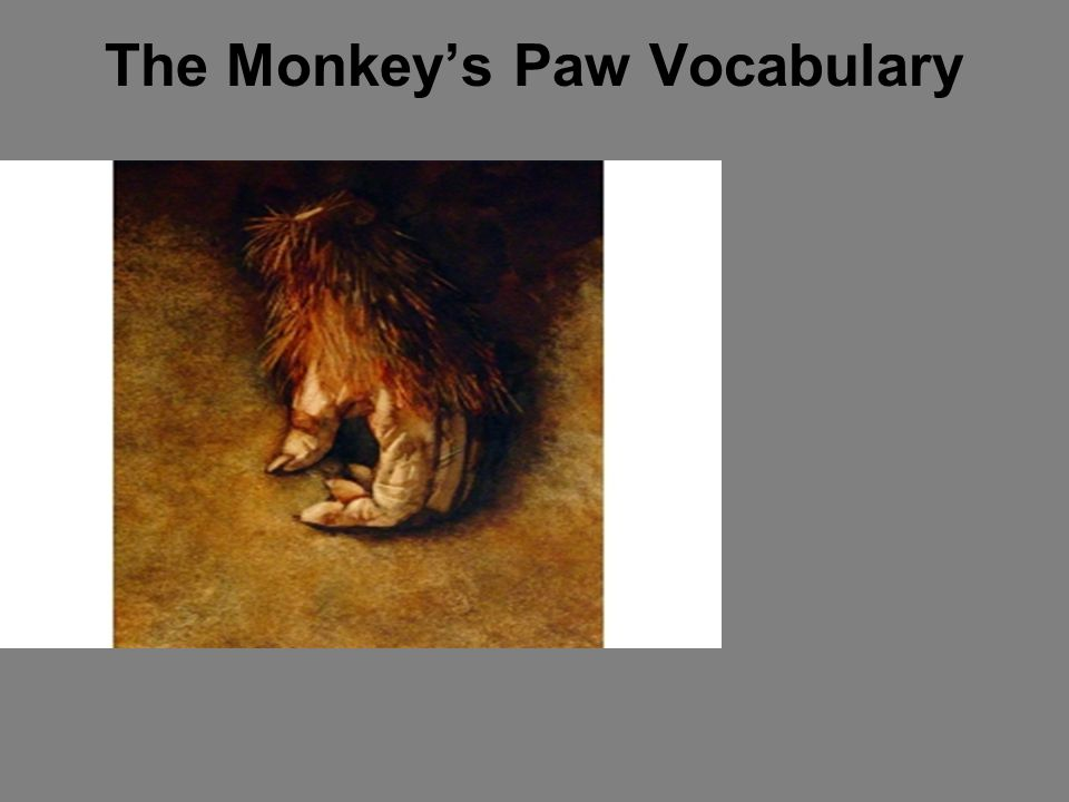 an analysis of the story the monkeys paw by ww jacobs The monkey's paw: the monkey's paw, classic tale of horror and superstition, a much-anthologized short story by ww jacobs, published in 1902 in.