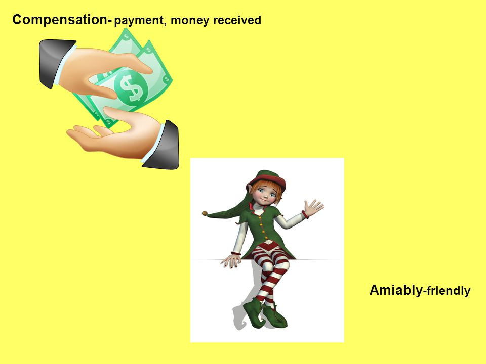 Compensation- payment, money received