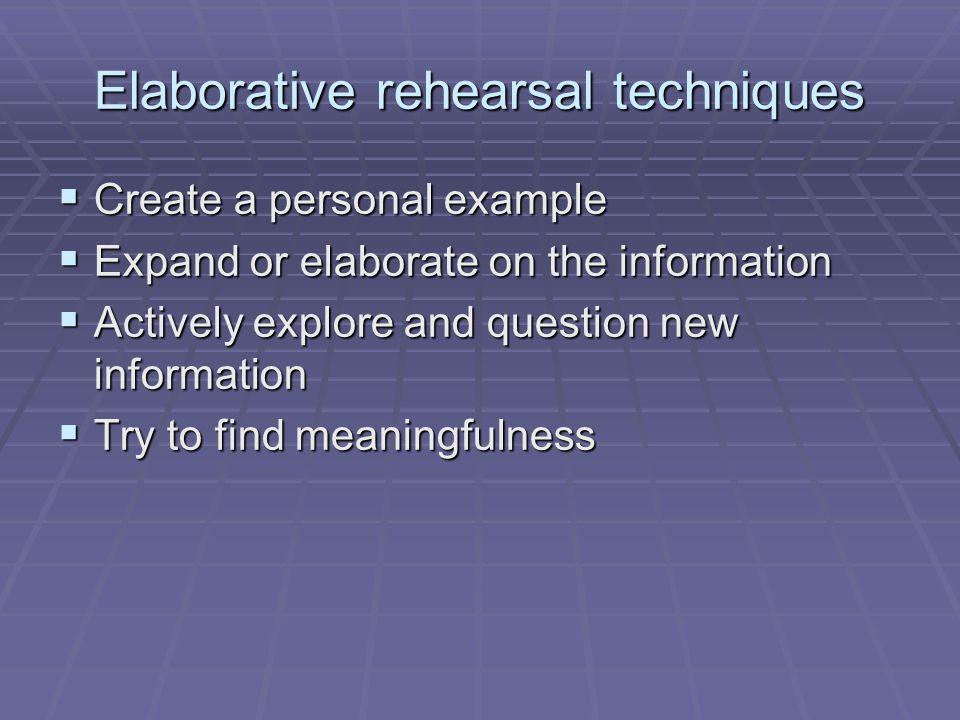 Elaborative rehearsal techniques