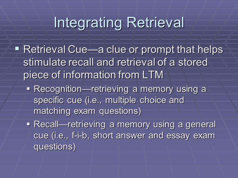 Integrating Retrieval