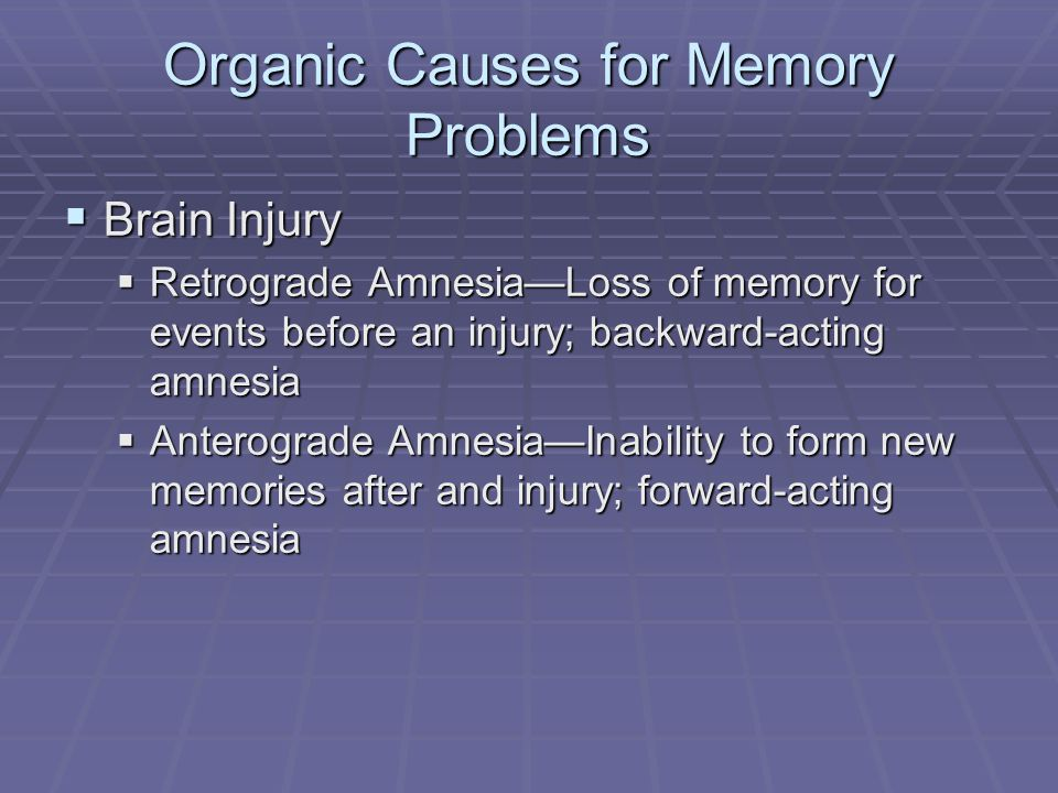 Organic Causes for Memory Problems