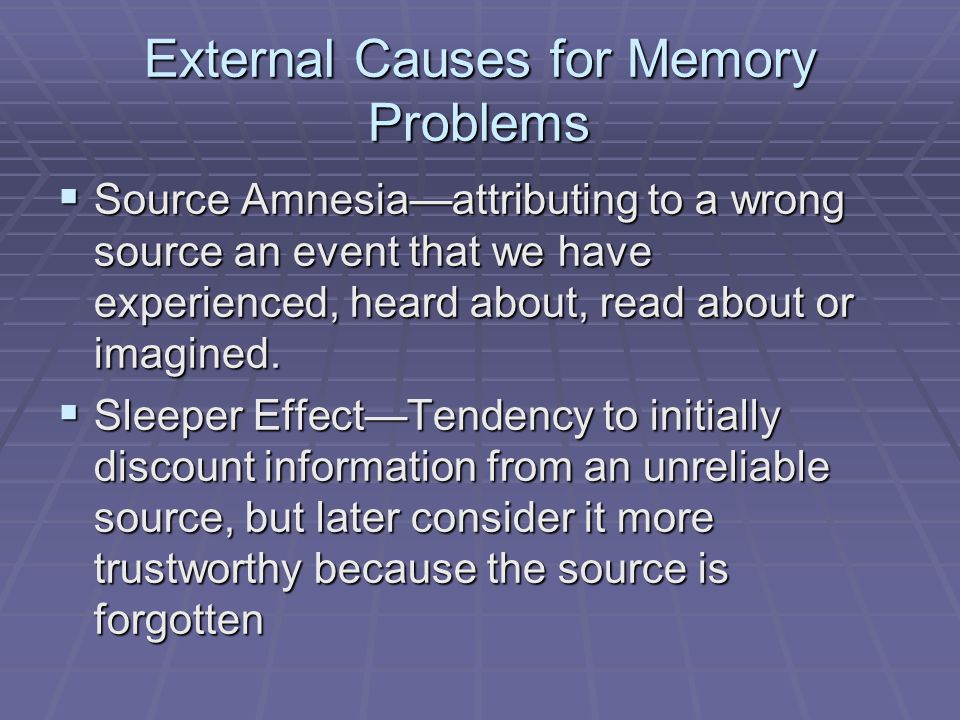 External Causes for Memory Problems