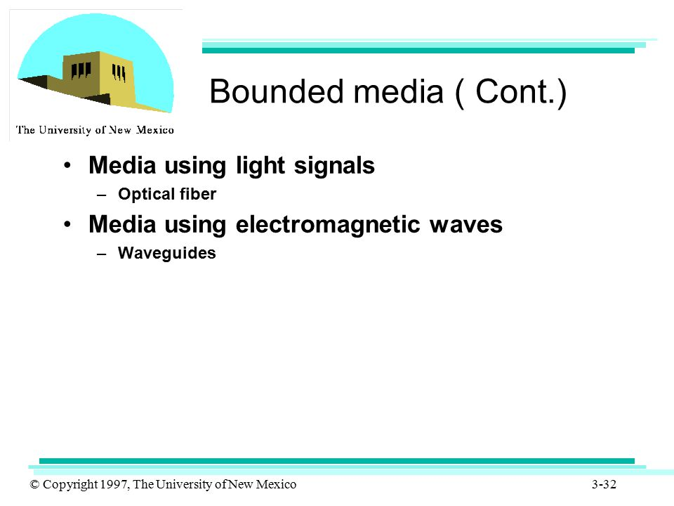 Bounded media ( Cont.) Media using light signals