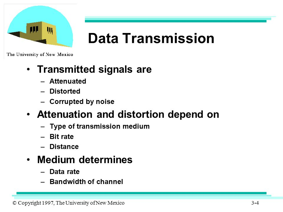 Data Transmission Transmitted signals are