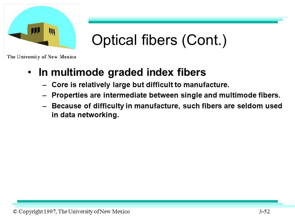 Optical fibers (Cont.) In multimode graded index fibers