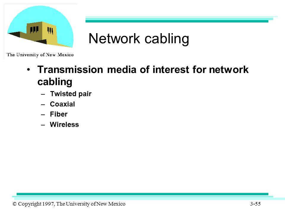 Network cabling Transmission media of interest for network cabling