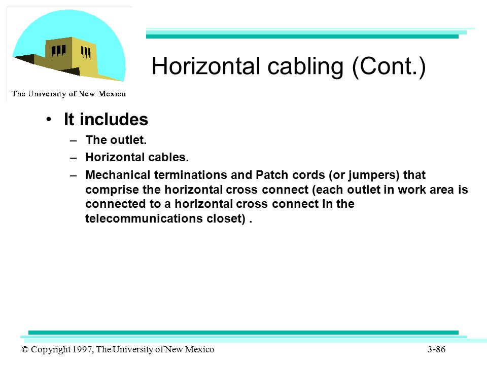 Horizontal cabling (Cont.)