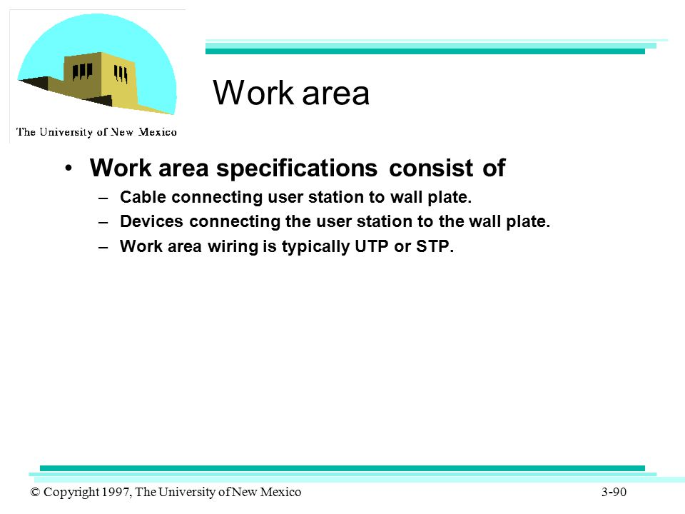 Work area Work area specifications consist of