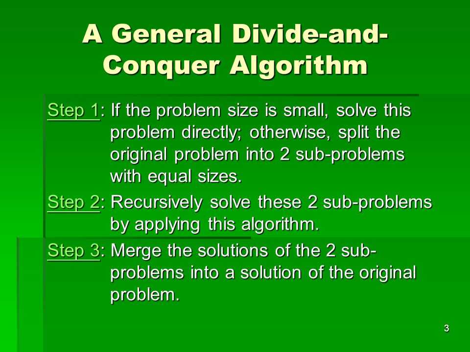 A General Divide-and-Conquer Algorithm
