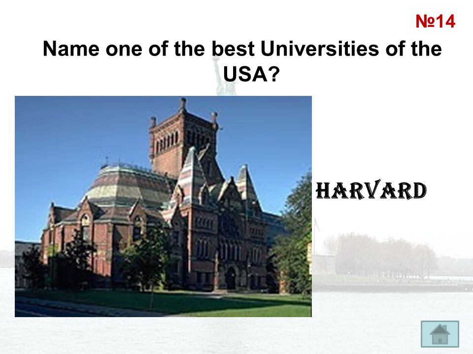 Name one of the best Universities of the USA
