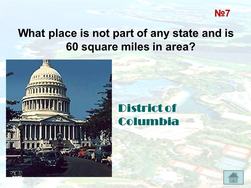 What place is not part of any state and is 60 square miles in area
