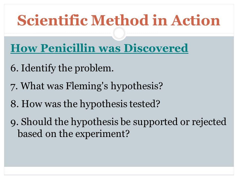Scientific Method in Action