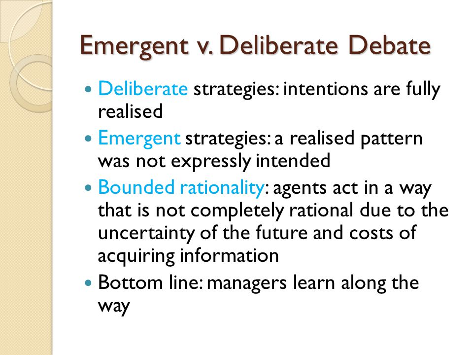 Emergent v. Deliberate Debate