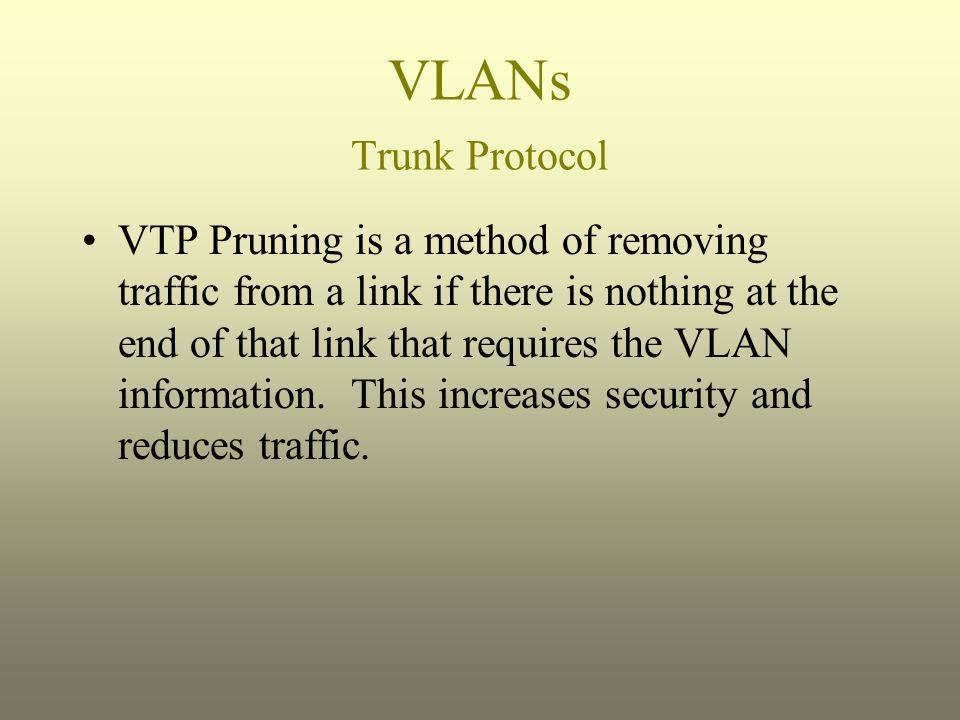 VLANs Trunk Protocol
