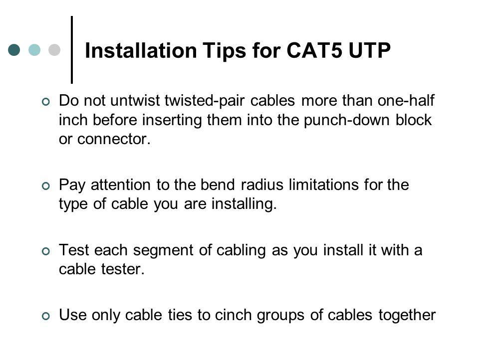 Installation Tips for CAT5 UTP