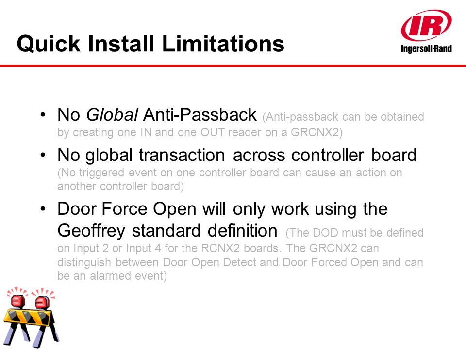 Quick Install Limitations