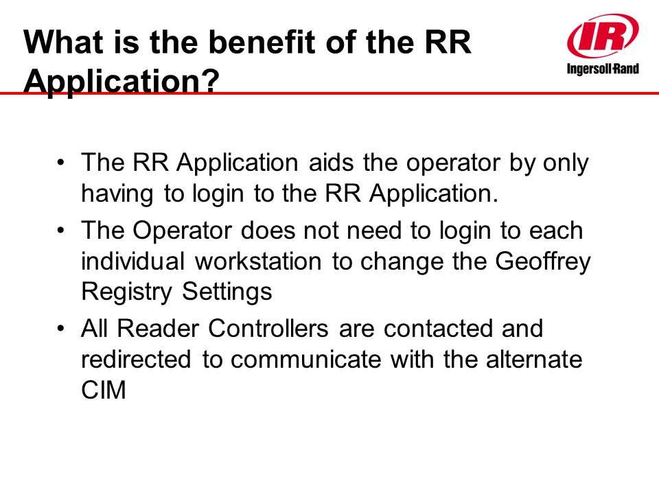 What is the benefit of the RR Application