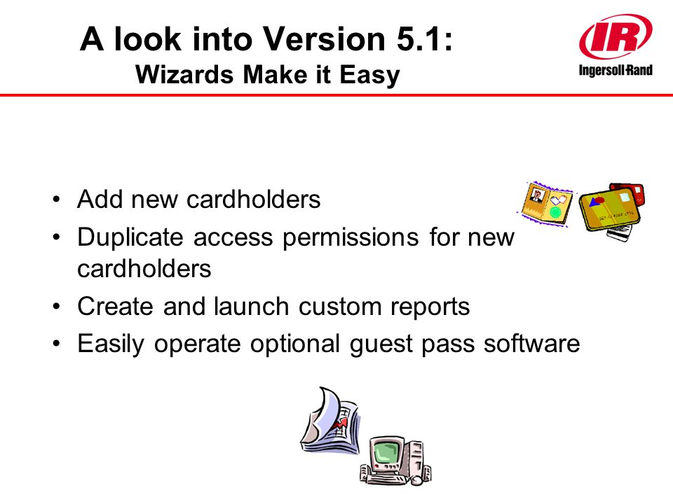 A look into Version 5.1: Wizards Make it Easy