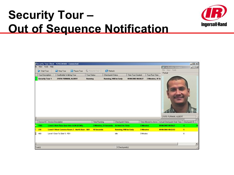 Security Tour – Out of Sequence Notification