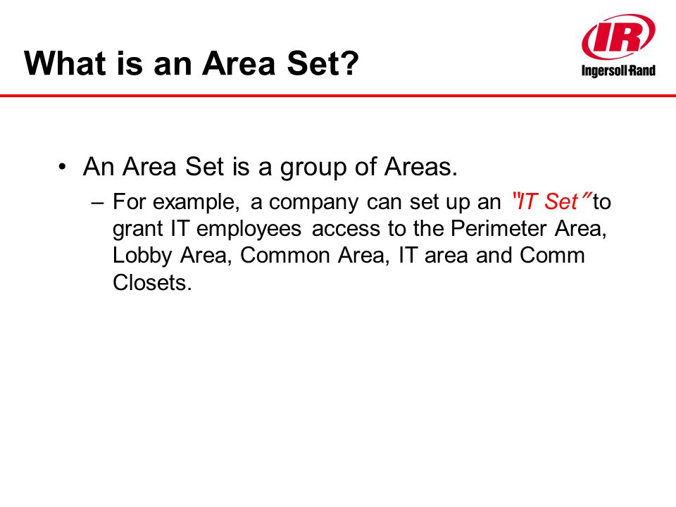 What is an Area Set An Area Set is a group of Areas.