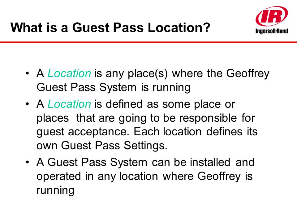 What is a Guest Pass Location