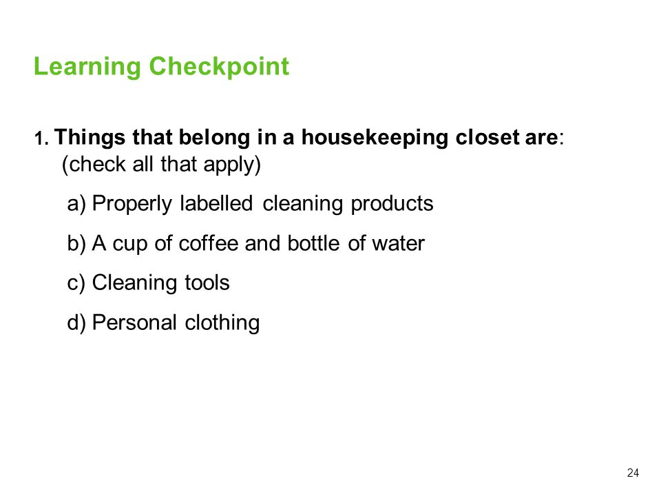 Learning Checkpoint Properly labelled cleaning products