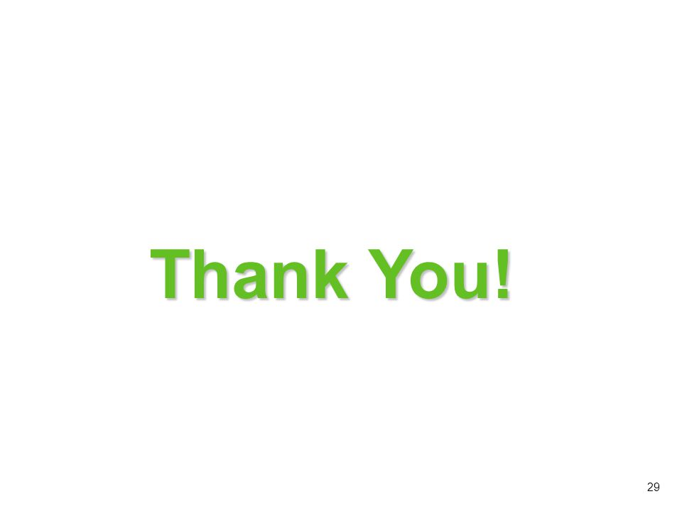 Thank You! This concludes module 3 on Cleaning Products and Tools. Thank you! 29