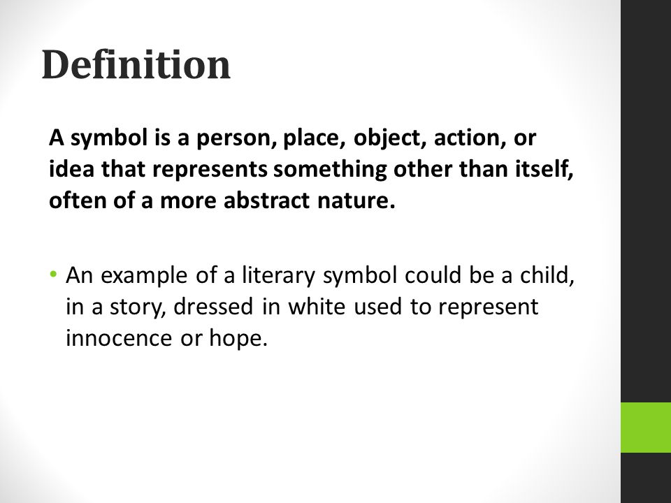 symbolism speak unit a ppt video online  definition a symbol is a person place object action or idea that