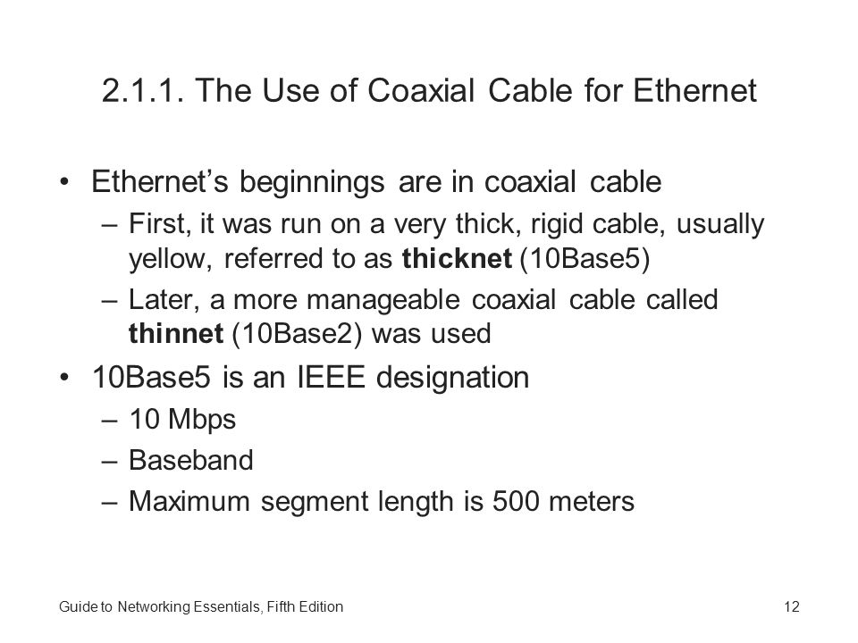 2.1.1. The Use of Coaxial Cable for Ethernet