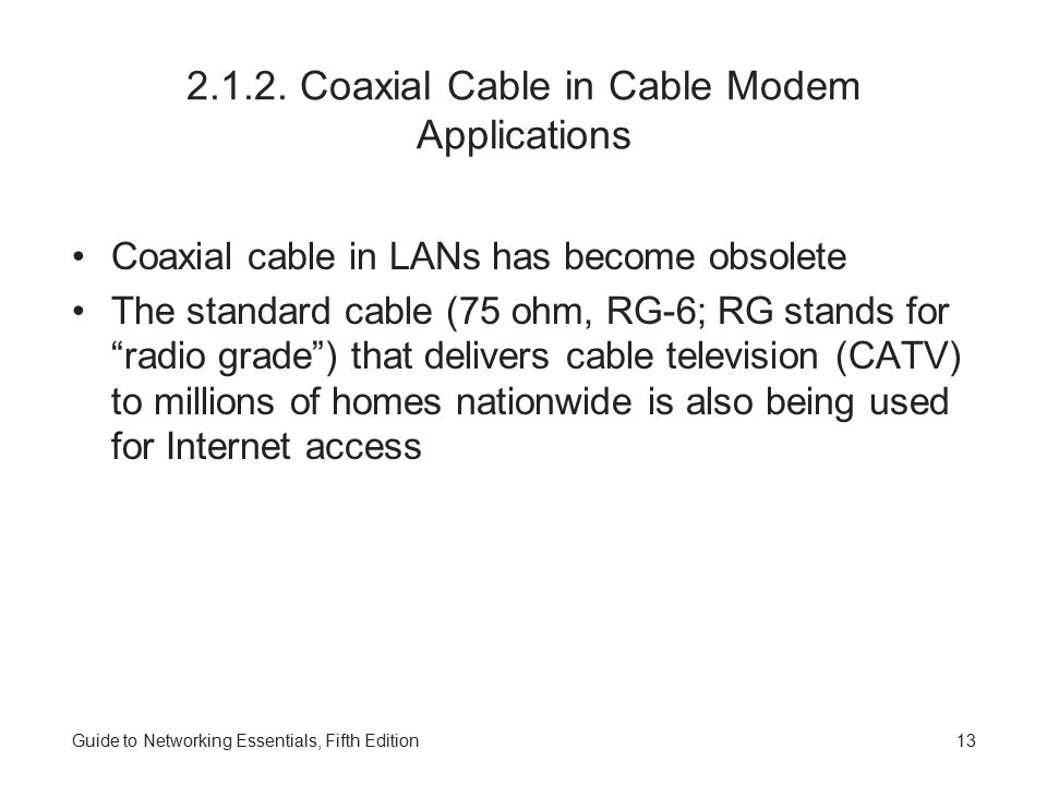 2.1.2. Coaxial Cable in Cable Modem Applications