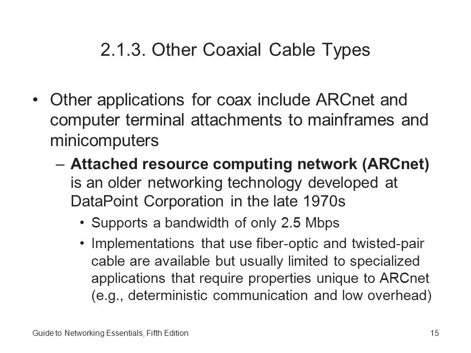 2.1.3. Other Coaxial Cable Types