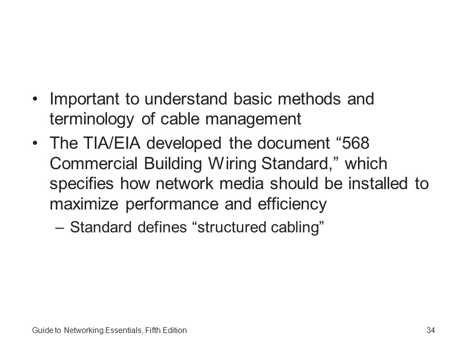 Important to understand basic methods and terminology of cable management