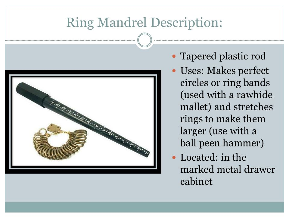 Ring Mandrel Description: