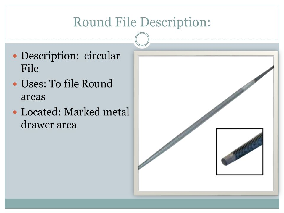 Round File Description: